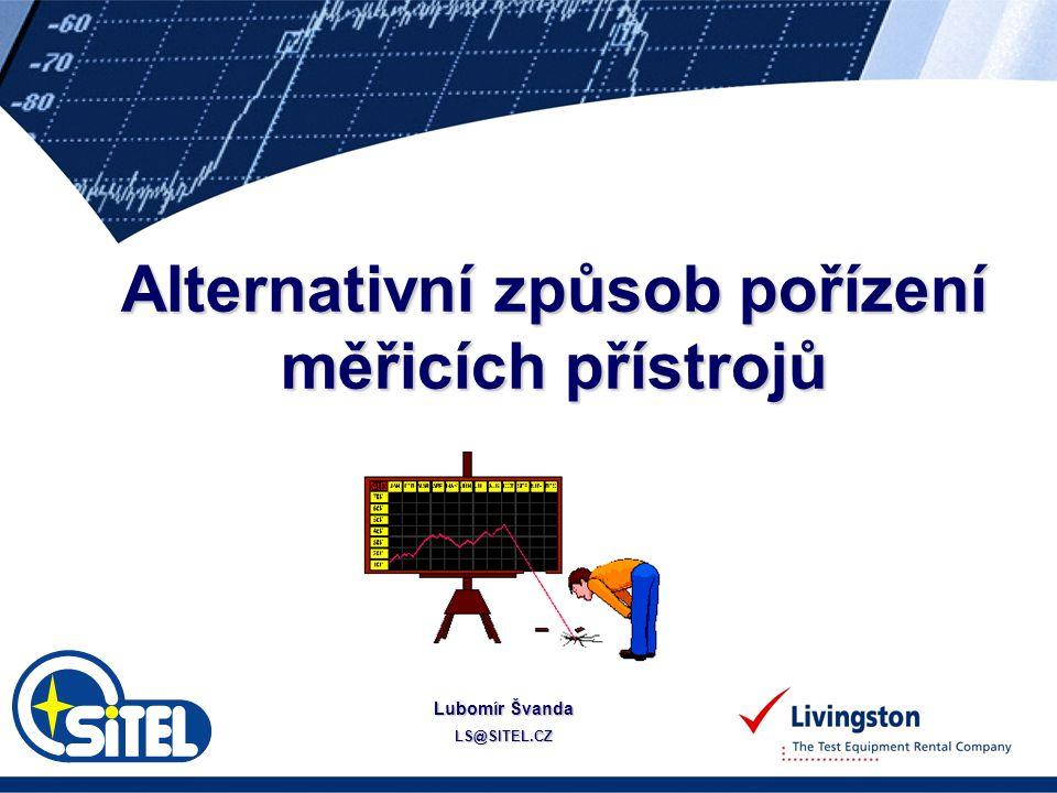 Alternativní způsob pořízení měřicích přístrojů Lubomír Švanda LS@SITEL.CZ