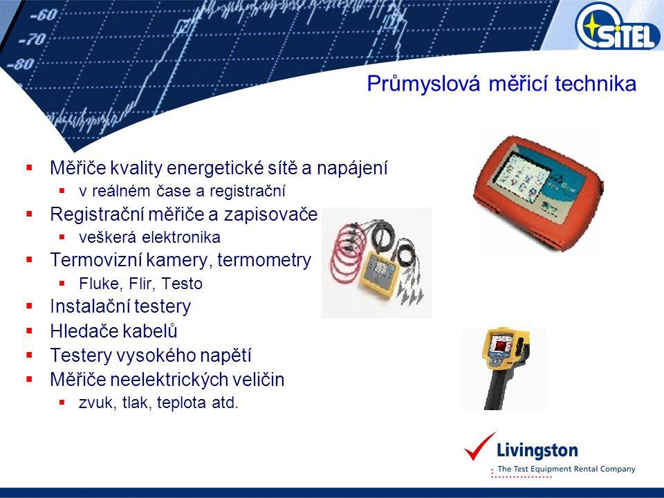  Měřiče kvality energetické sítě a napájení  v reálném čase a registrační  Registrační měřiče a zapisovače  veškerá elektronika  Termovizní kamer