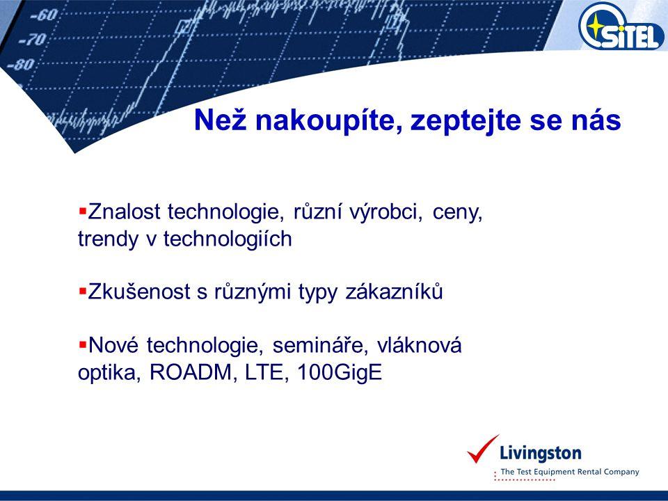 Představení  Pronájem a prodej měřicích přístrojů - široké portfolio výrobců přístrojů a zařízení  Krátkodobé i dlouhodobé pronájmy  Dodání standardně do 1-3 dnů  Působnost SITEL: ČR, Slovensko, Maďarsko  32 000 přístrojů a zařízení skladem, jejich průměrné stáří je 19 měsíců