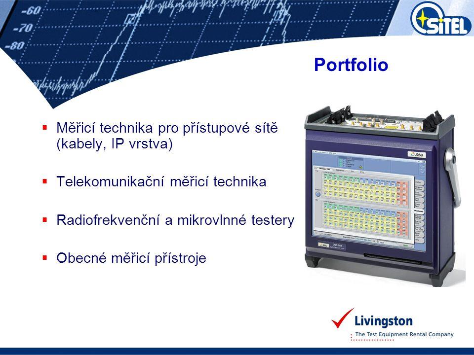  Měřicí přístroje a zařízení pro optické sítě  OTDR, WDM, přímé metody, disperze, svářečky  Měřicí přístroje pro přenosové technologie  Ethernet – 1GE, 10GE, 40GE, 100GE; PDH/SDH,  Měřicí přístroje pro metalické přístupové sítě  Certifikační a validační přístroje pro strukturovanou kabeláž CAT5E/6/6A/7, xDSL, Triple Play  Měřicí přístroje pro IP technologie  Zátěžové testery, IP generátory/analyzátory  Měřicí přístroje pro anténní systémy a základnové stanice  SiteMasters, GPS zaměřovače, PIM testery  Systémy pro návrh a údržbu mobilních sítí a další  Nabídky na přání, NEMO, Ericsson TEMS, skenery atd.