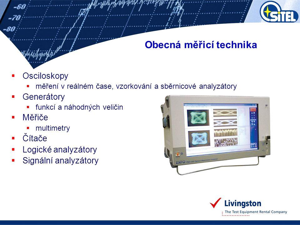  Osciloskopy  měření v reálném čase, vzorkování a sběrnicové analyzátory  Generátory  funkcí a náhodných veličin  Měřiče  multimetry  Čítače 