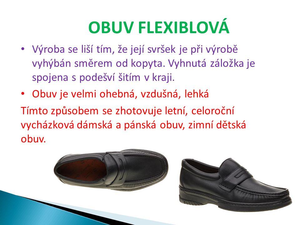 Otázky k opakování 1.Jaké máme výrobní způsoby obuvi.