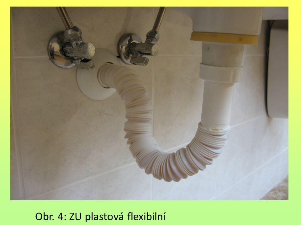 Obr. 4: ZU plastová flexibilní