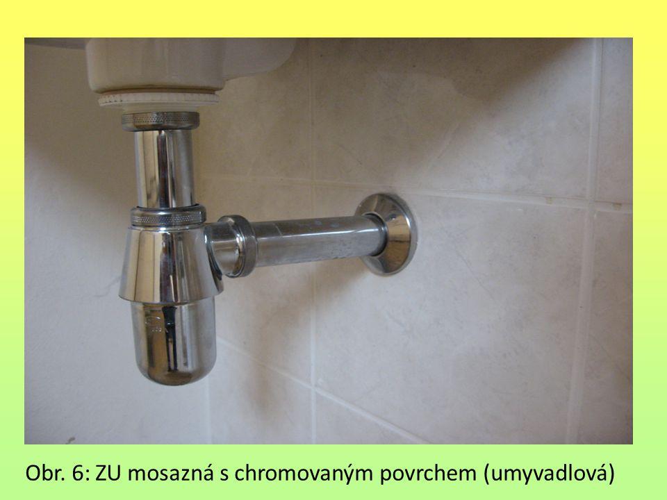 Obr. 6: ZU mosazná s chromovaným povrchem (umyvadlová)