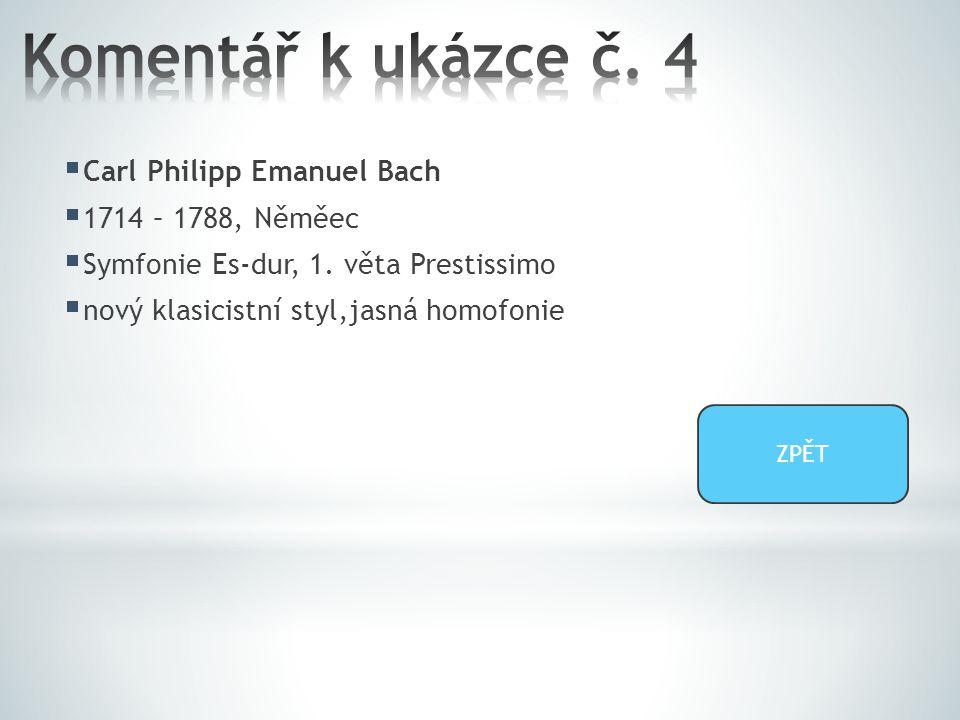  Carl Philipp Emanuel Bach  1714 – 1788, Něměec  Symfonie Es-dur, 1.
