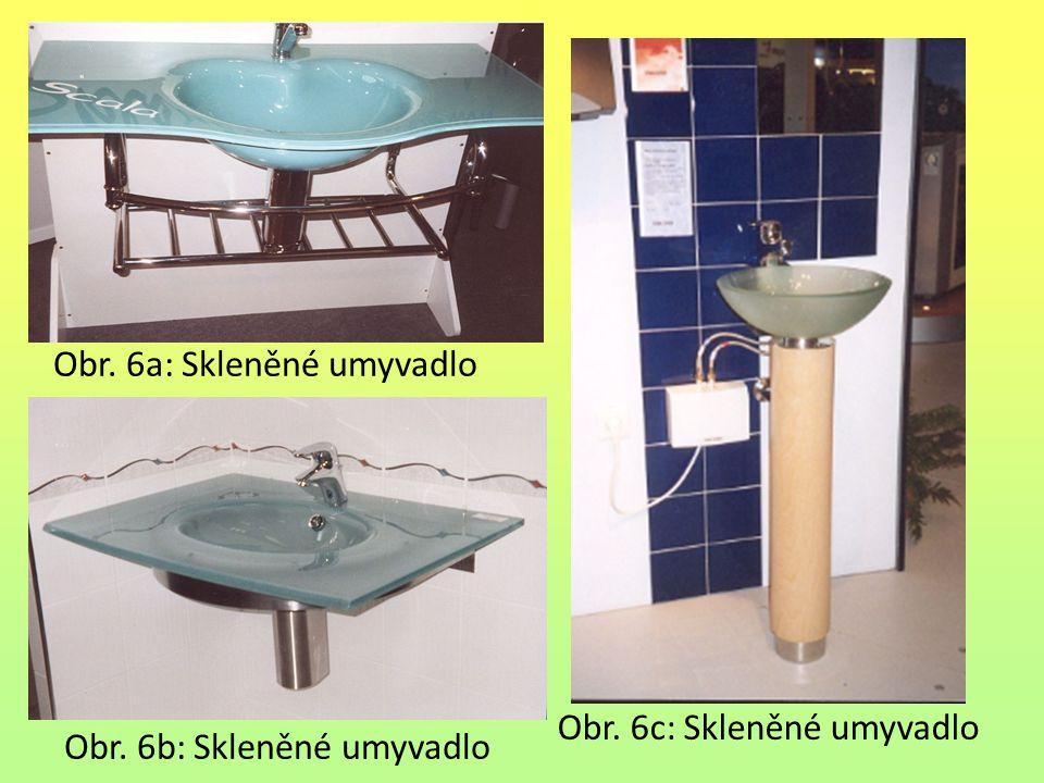 Obr. 6b: Skleněné umyvadlo Obr. 6c: Skleněné umyvadlo Obr. 6a: Skleněné umyvadlo
