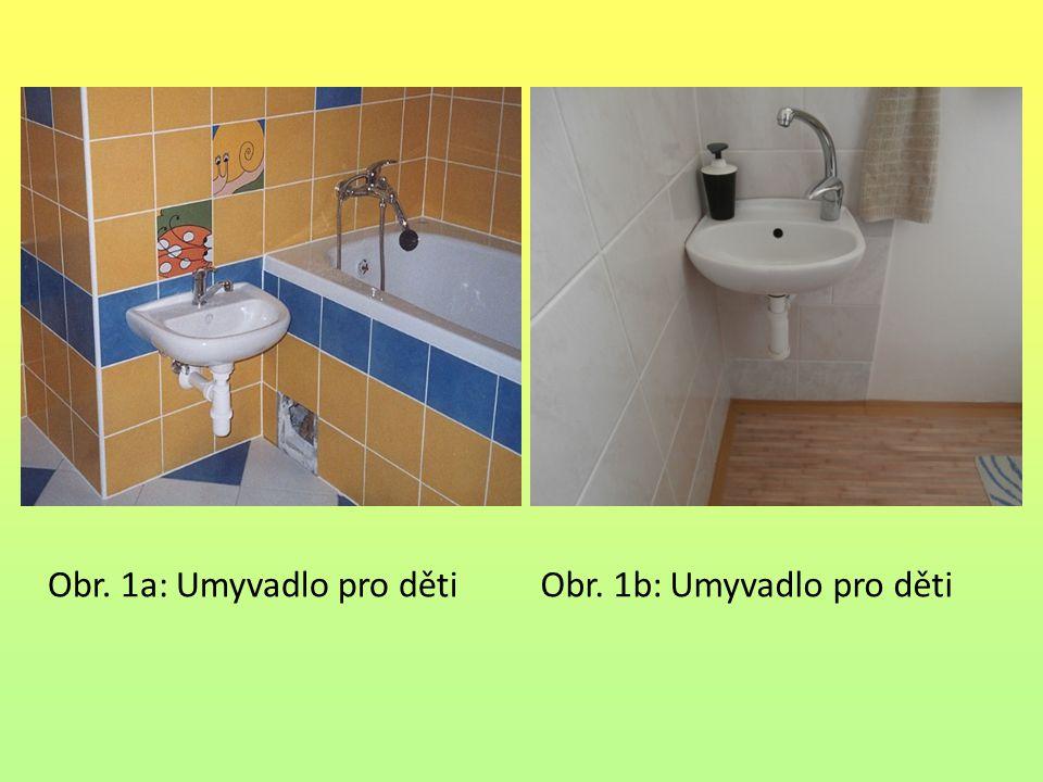 Obr. 1b: Umyvadlo pro dětiObr. 1a: Umyvadlo pro děti