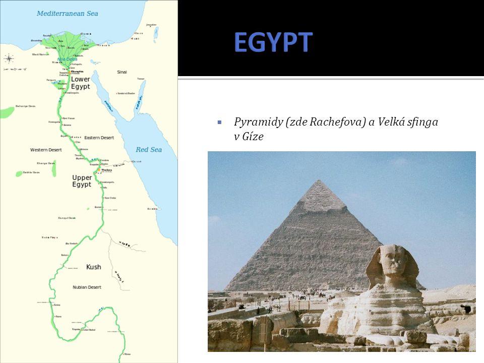  Pyramidy (zde Rachefova) a Velká sfinga v Gíze