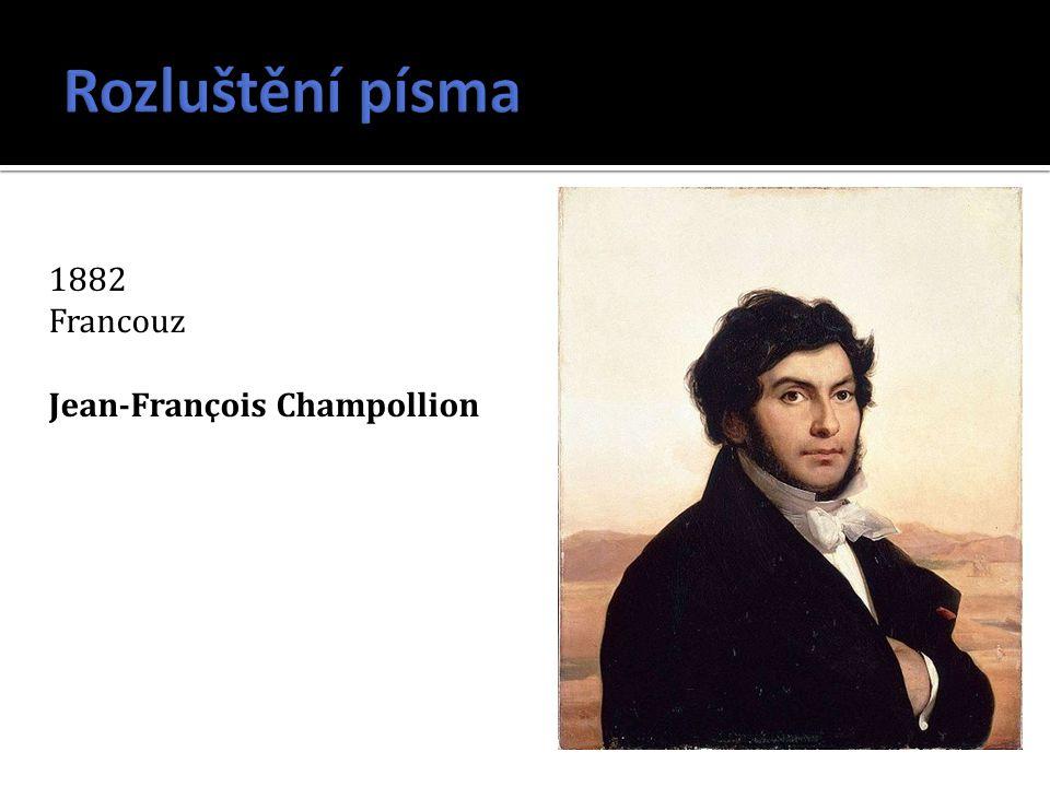 1882 Francouz Jean-Franҫois Champollion