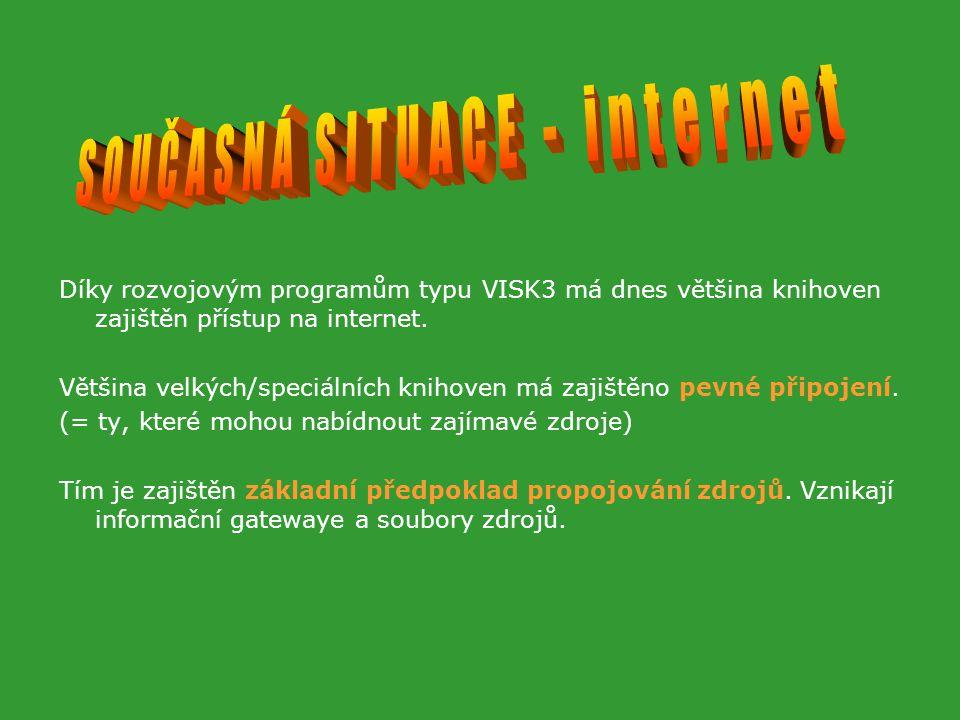 Díky rozvojovým programům typu VISK3 má dnes většina knihoven zajištěn přístup na internet.