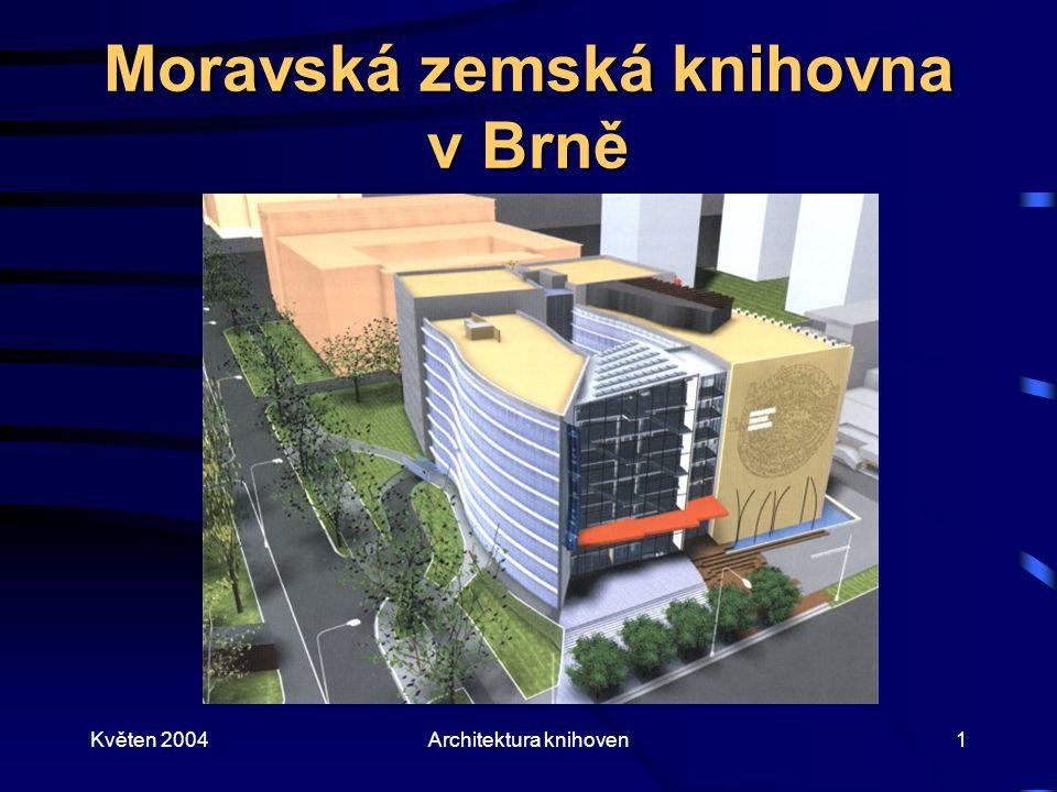 Květen 2004Architektura knihoven2 Základní údaje Vznik knihovny spadá do poč.