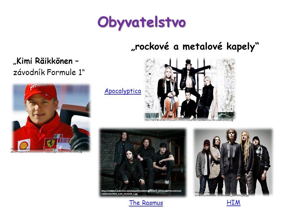 "Obyvatelstvo ""Kimi Räikkönen – závodník Formule 1 ""rockové a metalové kapely Apocalyptica HIM The Rasmus http://3.bp.blogspot.com/_hE0TRpE- p8U/SPtsoqQrkdI/AAAAAAAANcM/ApQo1yjpgEk/s400/kimi-raikkonen.jpg http://maytherockbewithyou.com/mtrbwy/wp-content/uploads/2012/08/Apocalyptica-2.jpg http://imalbum.aufeminin.com/album/D20080319/405673_G7CHLQB6PWA2ZE2143 V636VMXL7BYD_tr45_H125239_L.jpg http://www.news4all.cz/wp- content/uploads/2013/05/24cbdc0e1f_19378853_o2.jpg"
