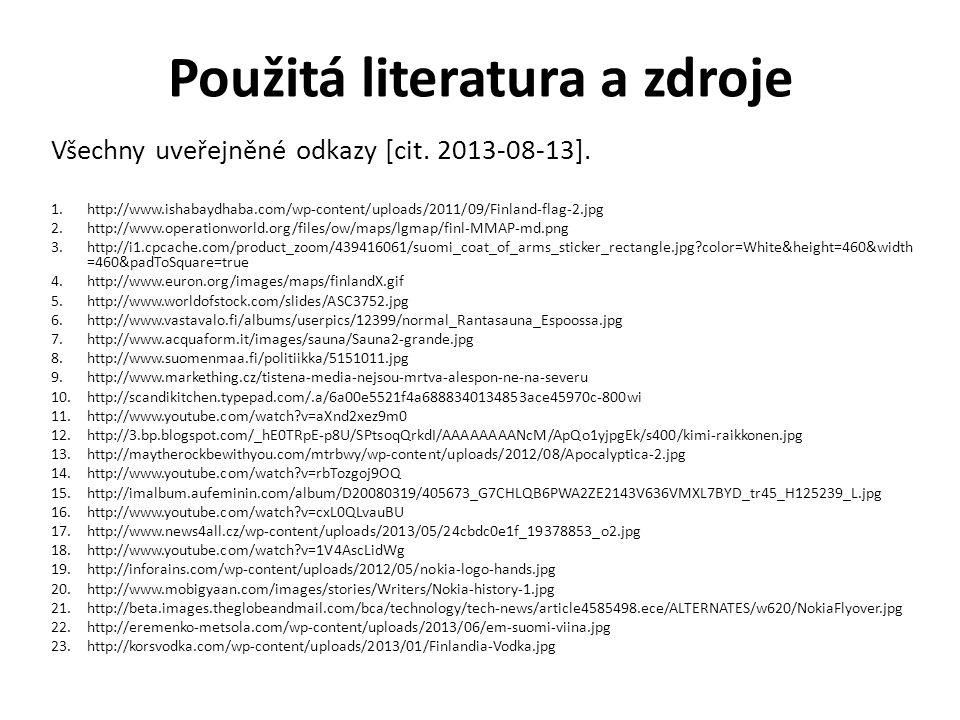 Použitá literatura a zdroje Všechny uveřejněné odkazy [cit.