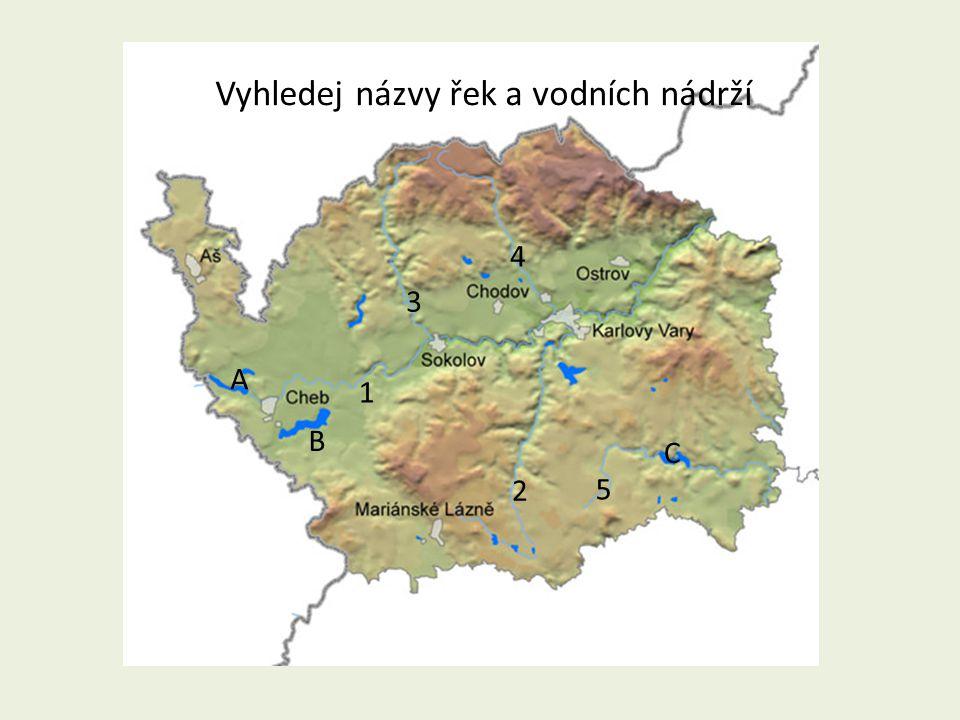 Vyhledej názvy řek a vodních nádrží 1 2 3 4 A B C 5