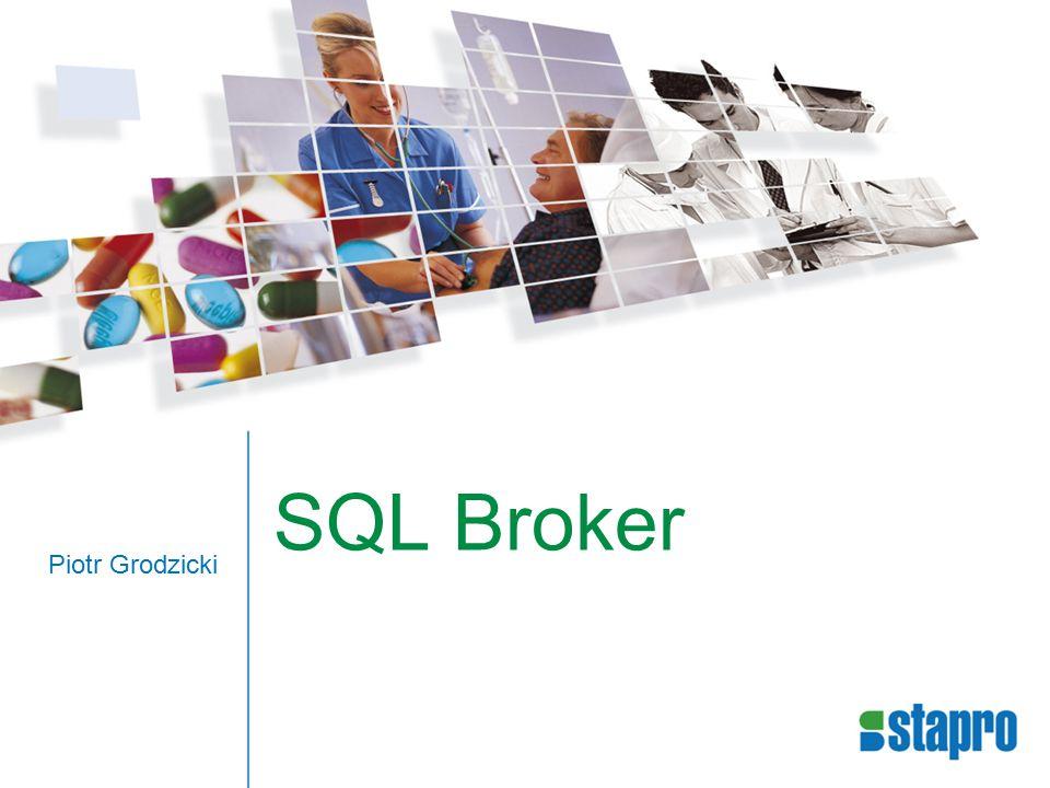 SQL Broker Piotr Grodzicki