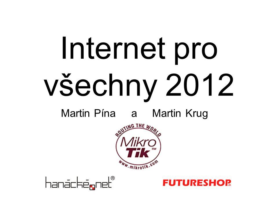 Internet pro všechny 2012 Martin Pína a Martin Krug