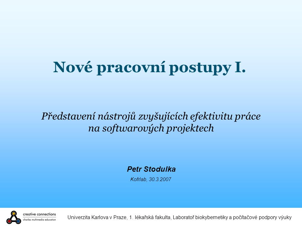 Univerzita Karlova v Praze, 1.