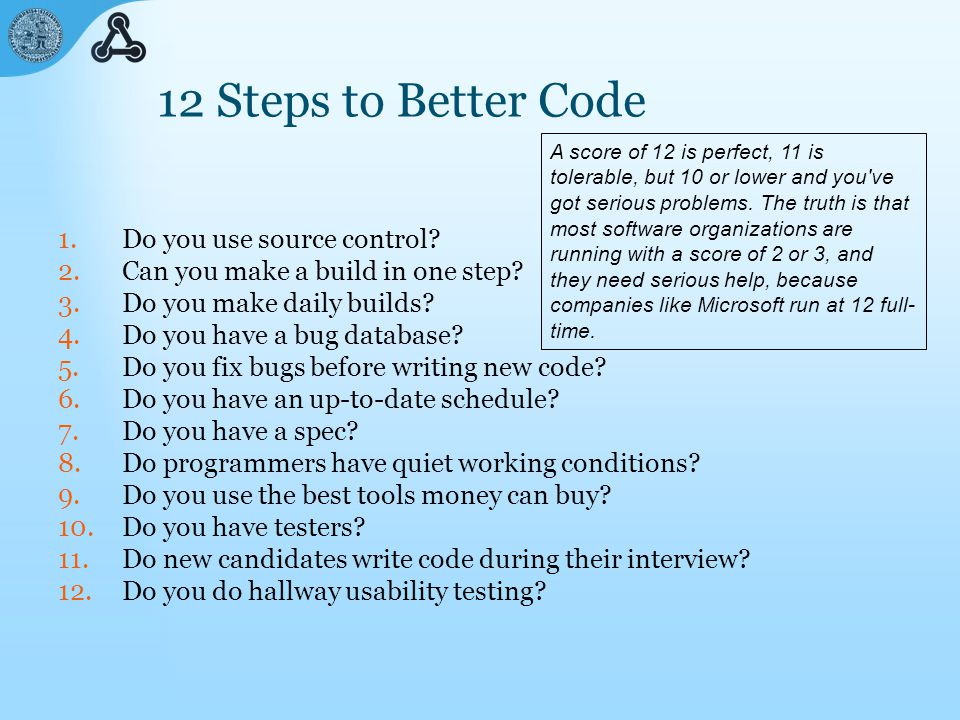 12 Steps to Better Code 1.Do you use source control.