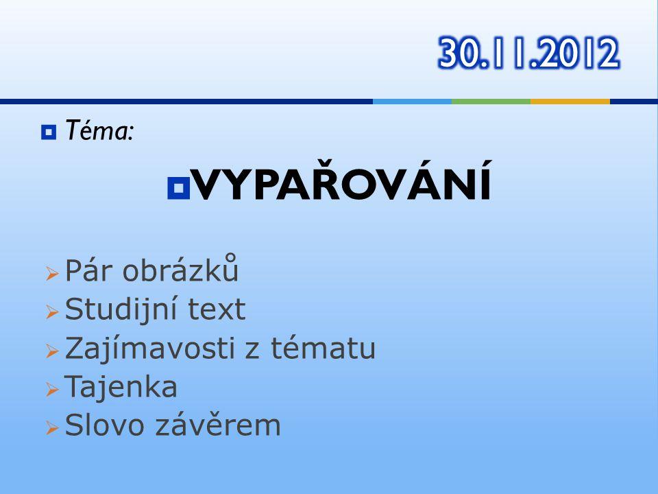  http://cs.wikipedia.org/wiki/Vypa%C5%99ov%C 3%A1n%C3%AD http://cs.wikipedia.org/wiki/Vypa%C5%99ov%C 3%A1n%C3%AD  http://fyzika.jreichl.com/main.article/view/652- vyparovani-a-kapalneni http://fyzika.jreichl.com/main.article/view/652- vyparovani-a-kapalneni  http://www.techmania.cz/edutorium/art_expo naty.php?xkat=fyzika&xser=4d6f6c656b756c6f 76e12066797a696b61h&key=610 http://www.techmania.cz/edutorium/art_expo naty.php?xkat=fyzika&xser=4d6f6c656b756c6f 76e12066797a696b61h&key=610  http://radek.jandora.sweb.cz/f09.htm http://radek.jandora.sweb.cz/f09.htm