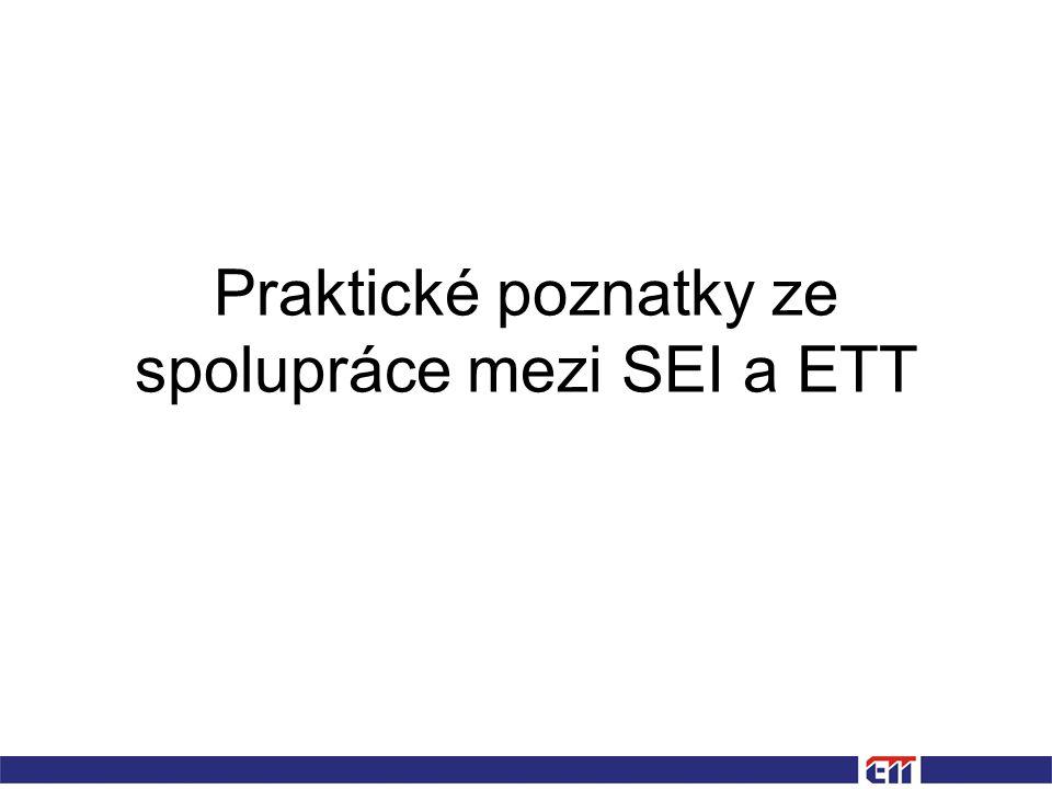 Praktické poznatky ze spolupráce mezi SEI a ETT