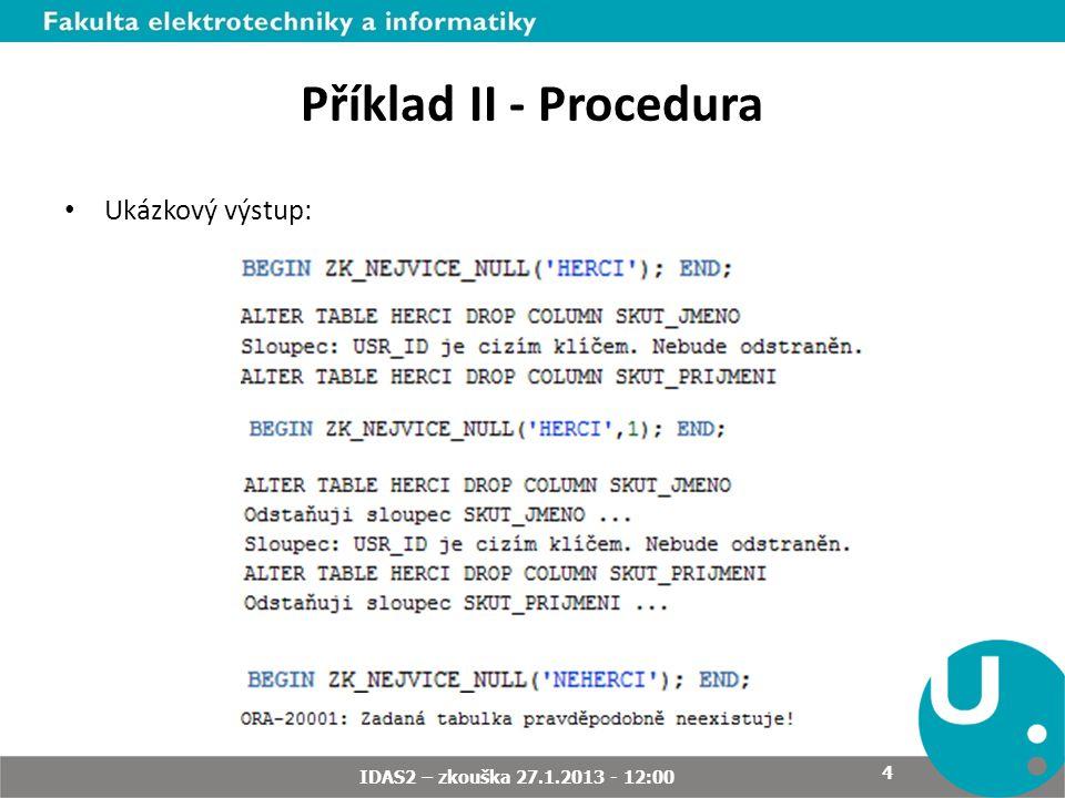 Zásady pro vypracování Dodržujte názvy databázových objektů a datové typy jejich parametrů.
