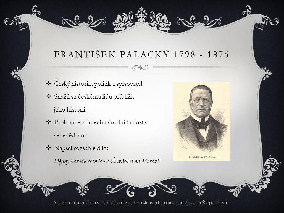 JOSEF KAJETÁN TYL 1808 - 1856  Český dramatik a spisovatel.