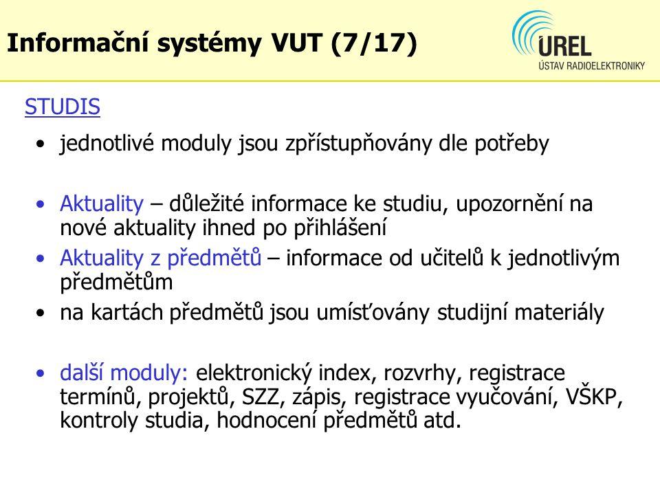 STUDIS jednotlivé moduly jsou zpřístupňovány dle potřeby Aktuality – důležité informace ke studiu, upozornění na nové aktuality ihned po přihlášení Ak