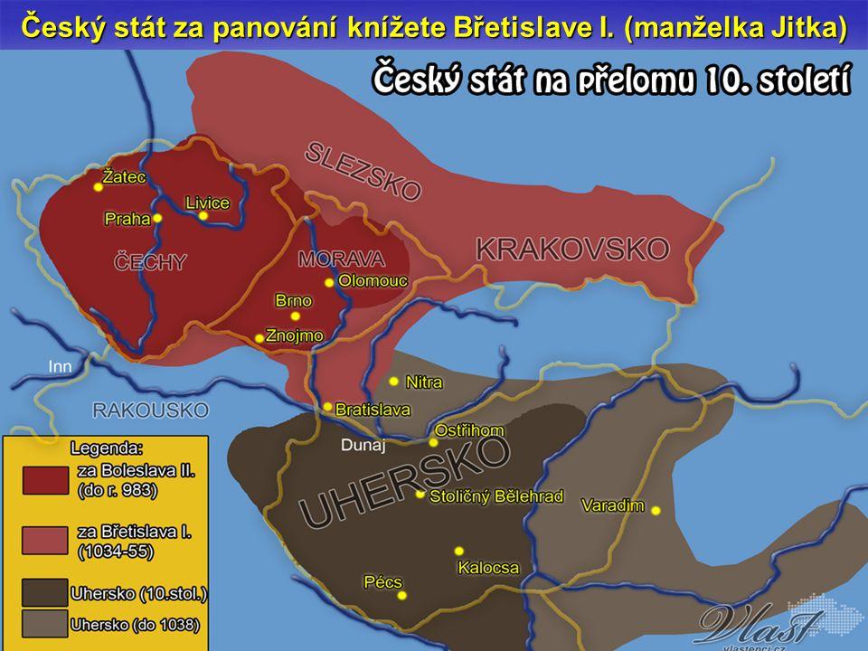 Český stát za panování knížete Břetislave I. (manželka Jitka)