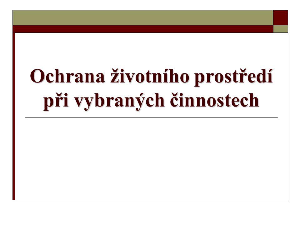 Struktura  základní cíle právní úpravy  prameny právní úpravy  základní pojmy  hlavní instituty  nástroje ochrany životního prostředí