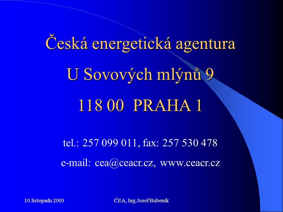 10.listopadu 2003ČEA, Ing.Josef Bubeník Systém podpory elektřiny z OZE spočívá ve stanovení dostatečně motivujících výkupních cen a cen osvědčení o množství, se zárukou platnosti těchto cen po dobu 15 let, povinnosti obchodníků s elektřinou podávat informace o podílu dodané elektřiny z obnovitelných zdrojů konečným zákazníkům minimálně 1x ročně.