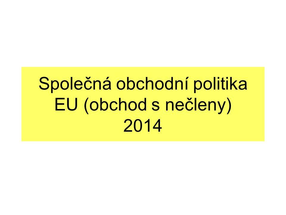 Společná obchodní politika EU (obchod s nečleny) 2014