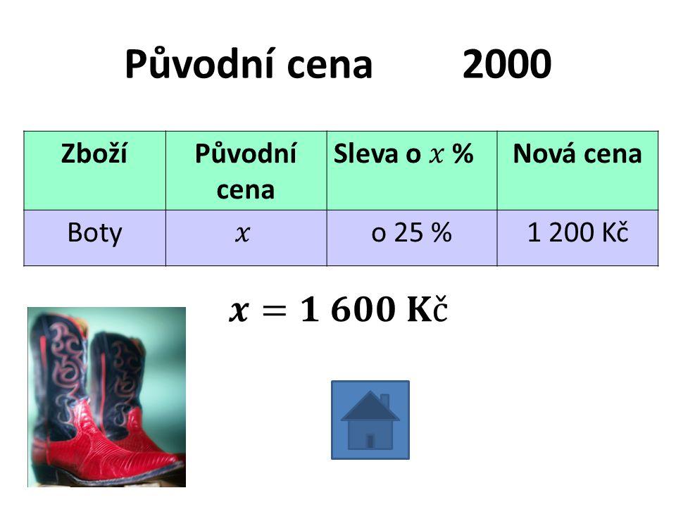 Původní cena2000 ZbožíPůvodní cena Nová cena Botyo 25 %1 200 Kč