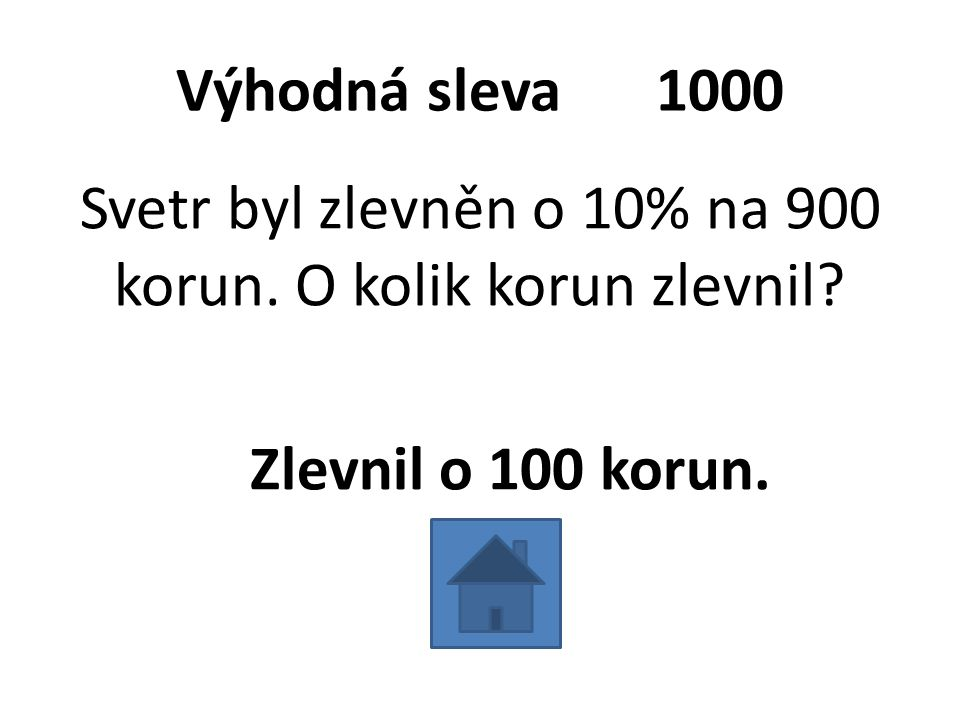 Výhodná sleva 1000 Svetr byl zlevněn o 10% na 900 korun.