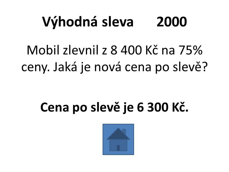 Výhodná sleva2000 Mobil zlevnil z 8 400 Kč na 75% ceny.