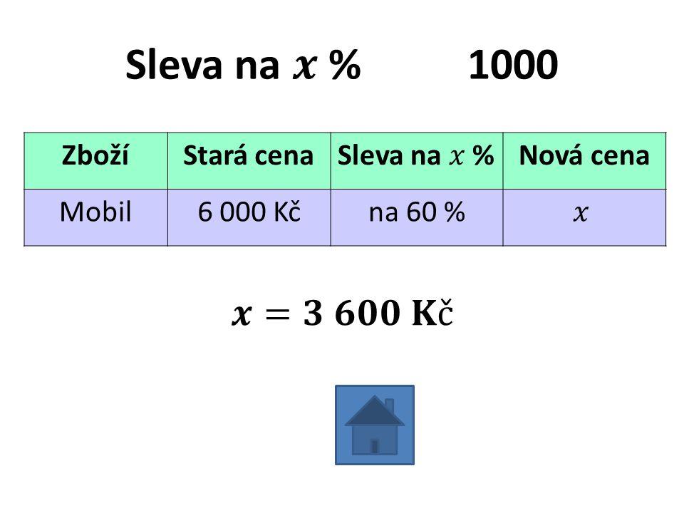 ZbožíStará cenaNová cena Mobil6 000 Kčna 60 %