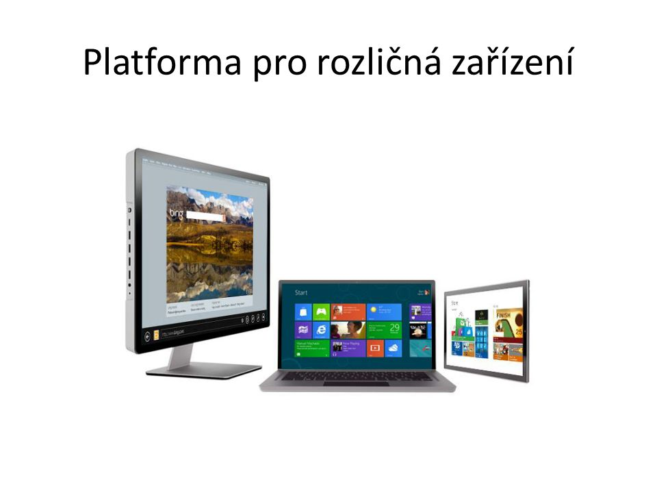 Platforma pro rozličná zařízení
