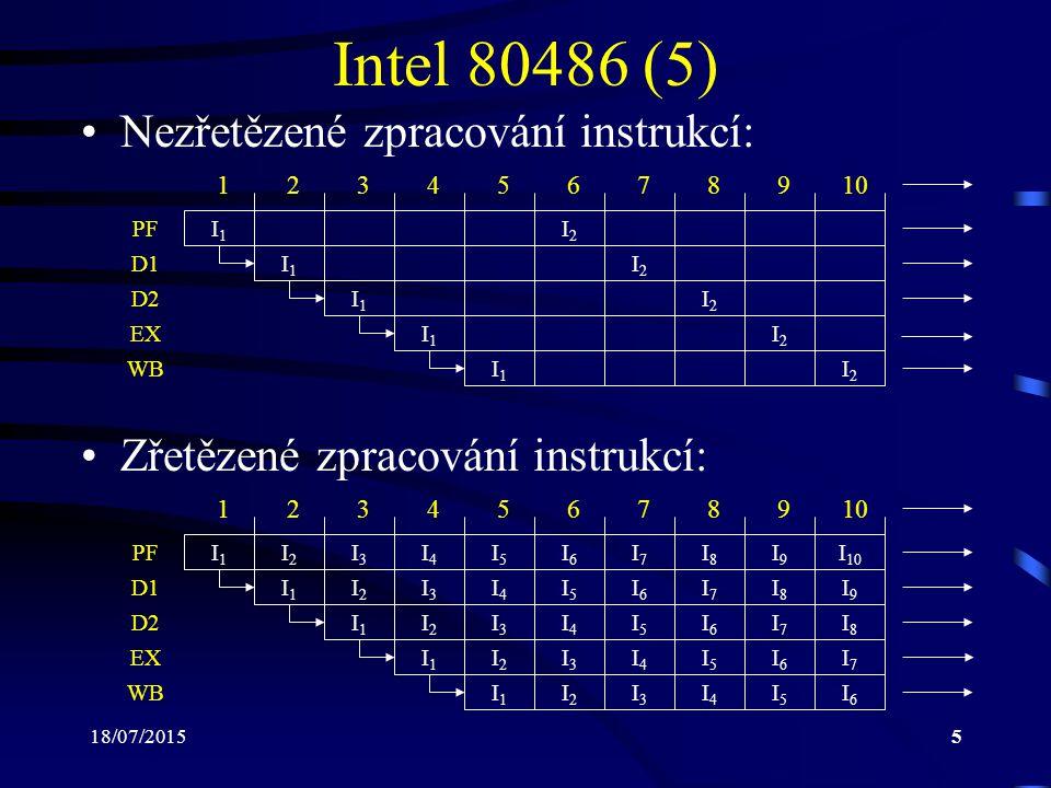 18/07/201516 Intel Pentium Pro (1) Vyroben v roce 1995 Superskalární procesor se 3 frontami pro zře- tězené zpracování instrukcí L2 cache (256 kB, 512 kB) paměť umístěna v jednom pouzdře s čipem procesoru Je ekvivalentem: –5,5 mil.