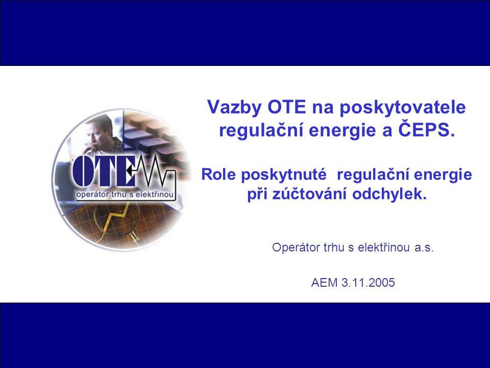 Vazby OTE na poskytovatele regulační energie a ČEPS.