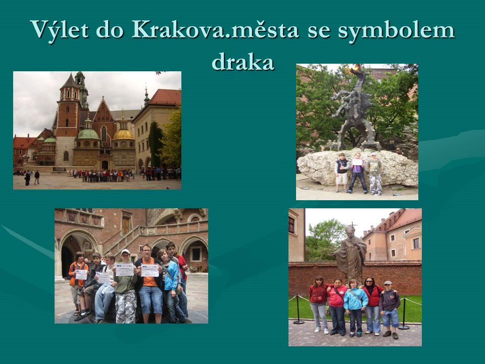 Výlet do Krakova.města se symbolem draka