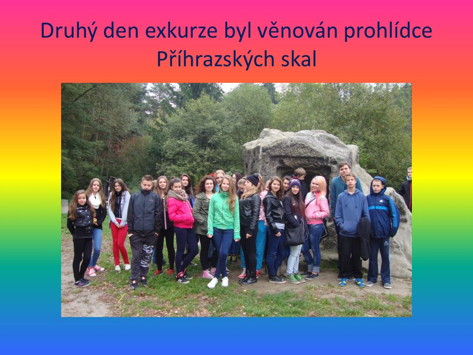 Druhý den exkurze byl věnován prohlídce Příhrazských skal