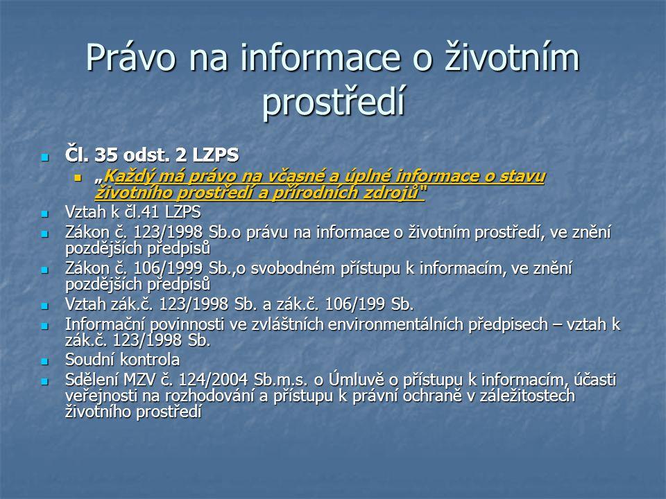 Právo na informace o životním prostředí Čl.35 odst.