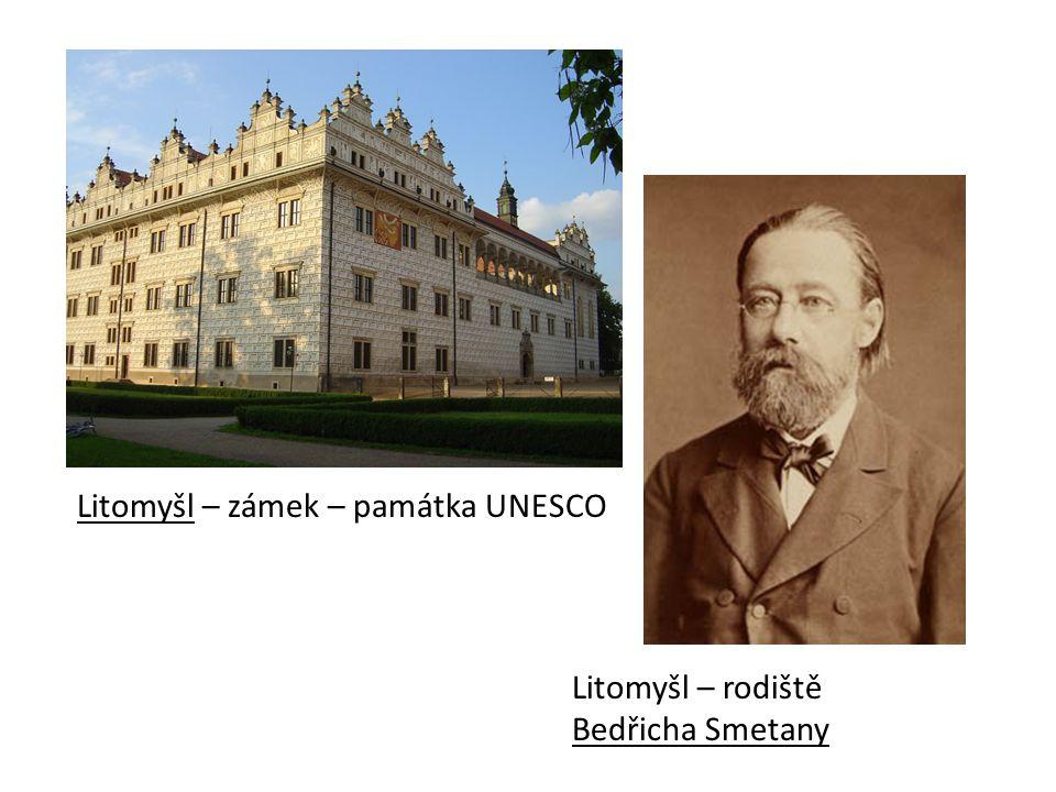 Litomyšl – zámek – památka UNESCO Litomyšl – rodiště Bedřicha Smetany