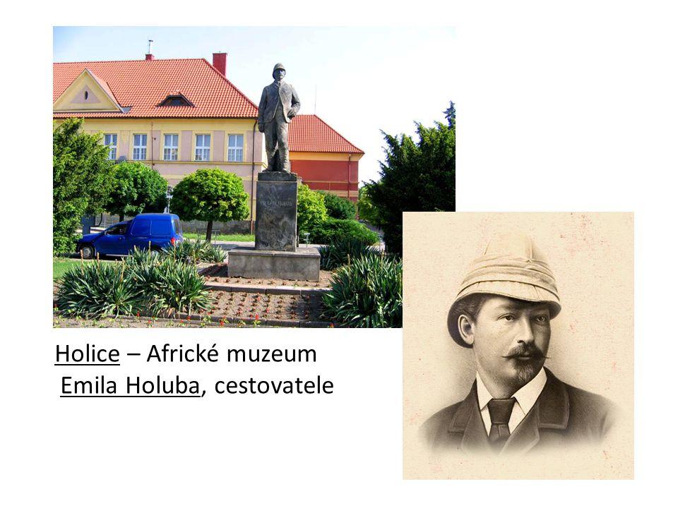 Holice – Africké muzeum Emila Holuba, cestovatele