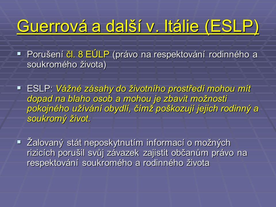 Guerrová a další v. Itálie (ESLP)  Porušení čl.