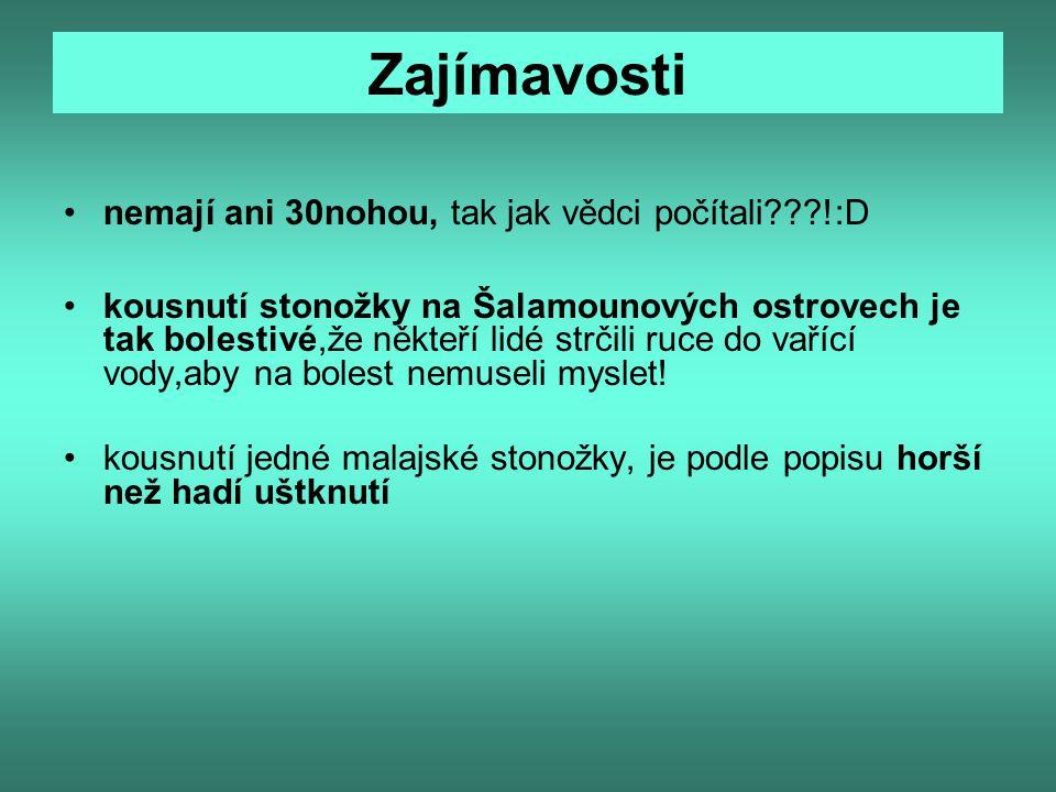 Zdroj http://www.google.cz/imgres?imgurl=http://files.mstrnavska.webnode.sk/200000260- 456e445d14/stonozka.jpg&imgrefurl=http://mstrnavska.webnode.sk/nase-triedy/stonozky/&usg=__HatggqIJh4M- HENOXkgxLAJHHQc=&h=320&w=286&sz=33&hl=cs&start=147&zoom=1&tbnid=c1qGvsh- IiwetM:&tbnh=153&tbnw=137&ei=SzXNTYGzOYmh- QaP0c2fDA&prev=/search%3Fq%3Dstono%25C5%25BEky%2Bobr%25C3%25A1zek%26hl%3Dcs%26client%3D firefox-a%26hs%3D2Wt%26s http://www.google.cz/imgres?imgurl=http://www.gigaexotic.eu/resize/domain/gigaexotic/files/terarijni- zvirata/Mnohonozky- stonozky/Scolopendra_subspinipes.jpg%3Fw%3D800%26h%3D600&imgrefurl=http://www.gigaexotic.eu/product/s colopendra-subspinipes-3011/&usg=__YubJXBK-n4GQU2LbQWS- BjH_bAg=&h=338&w=450&sz=42&hl=cs&start=54&zoom http://www.biolib.cz/cz/image/id82062/ http://www.biolib.cz/cz/image/id80764/ http://www.biolib.cz/cz/image/id171/ http://cs.wikipedia.org/wiki/Stono%C5%BEky http://www.amentsoc.org/insects/what-bug-is-this/centipedes.html http://www.google.cz/imgres?imgurl=http://2.bp.blogspot.com/- 57YkyHOizj4/TVuGTHx0zoI/AAAAAAAABk0/OjT4NQlNNCM/s1600/Kelabang%2BScolopendra%2Bgigantea%2B 2.jpg&imgrefurl=http://desnaikhsandra.blogspot.com/2011/02/hewan-hewan-terbesar-di-dunia- arachnids.html&usg=__ynDWXyvxOyi369yoFvSoiwqM2hQ=&h=761&w=851&sz=86&hl=cs&start=0&zoom=1&tbni d=biESWtdktqEcvM:&tbnh=153&tbnw=167&ei=SlLNTevWK8Xm- gbQjZWkDA&prev=/search%3Fq%3DScolopendra%2Bgigantea%26hl%3Dcs%26client%3Dfirefox- a%26hs%3DU5F%26sa%3DX%26rls%3Dorg.mozilla:cs:of http://koprpe.blog.cz/0807/stonozky http://www.mezistromy.cz/cz/les/zivocichove-v-lese/hmyz/ostatni-blanokridli/stonozka-skvorova