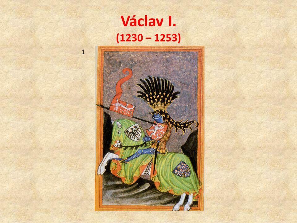 Václav I. (1230 – 1253) 1