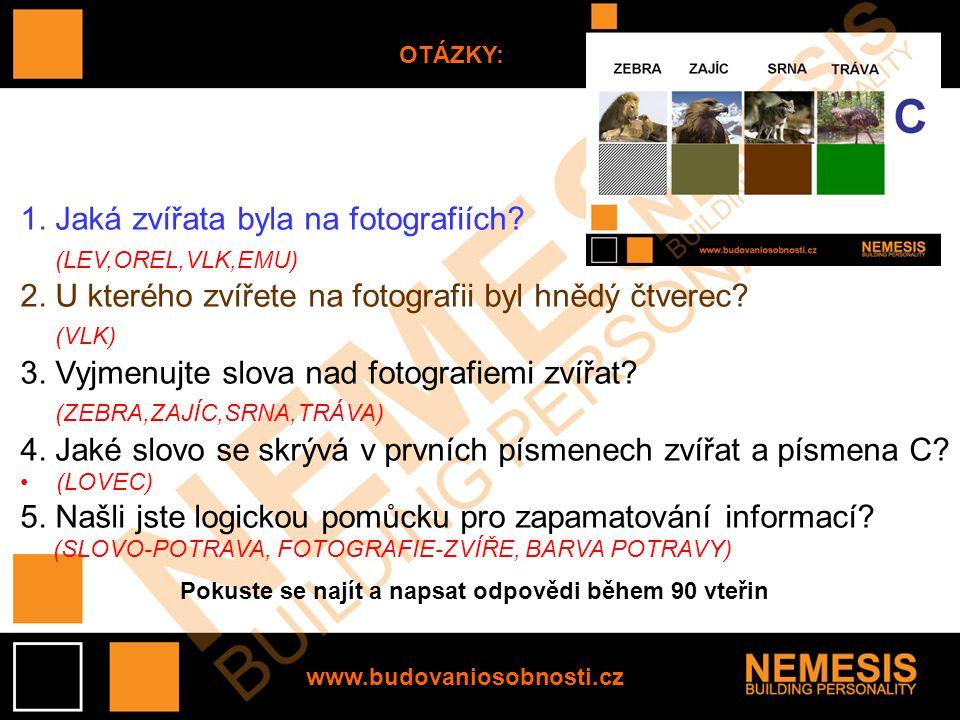 OTÁZKY: 1. Jaká zvířata byla na fotografiích. (LEV,OREL,VLK,EMU) 2.