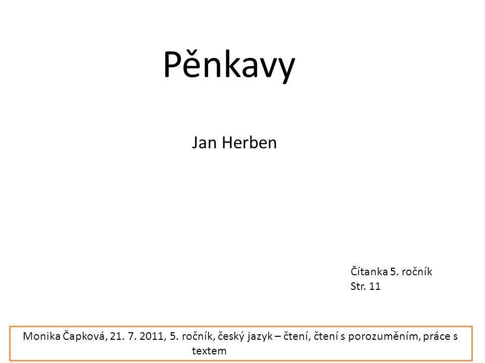 Pěnkavy Jan Herben Čítanka 5. ročník Str. 11 Monika Čapková, 21.