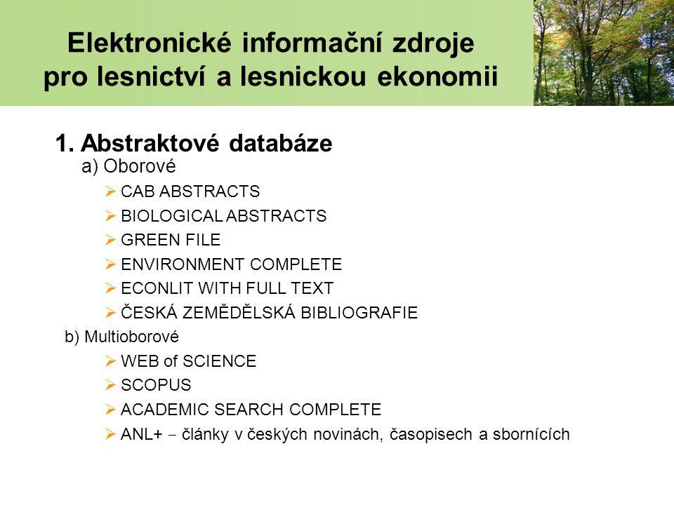 Elektronické informační zdroje pro lesnictví a lesnickou ekonomii 1.