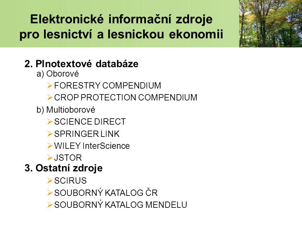 Elektronické informační zdroje pro lesnictví a lesnickou ekonomii 2.